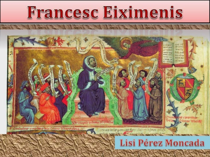 Francesc Eiximenis<br />Lisi Pérez Moncada<br />