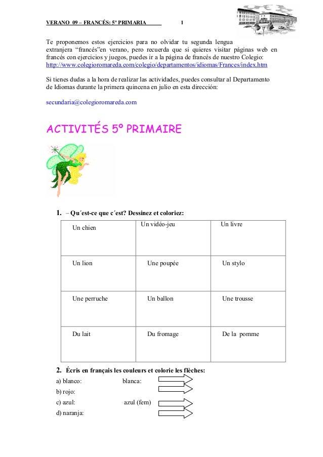 """VERANO 09 – FRANCÉS: 5º PRIMARIA 1 Te proponemos estos ejercicios para no olvidar tu segunda lengua extranjera """"francés""""en..."""