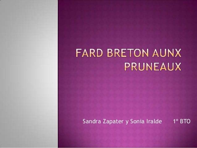 Sandra Zapater y Sonia Iralde  1º BTO