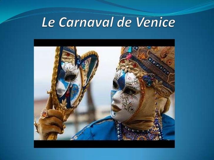 Le Carnaval de Venice<br />