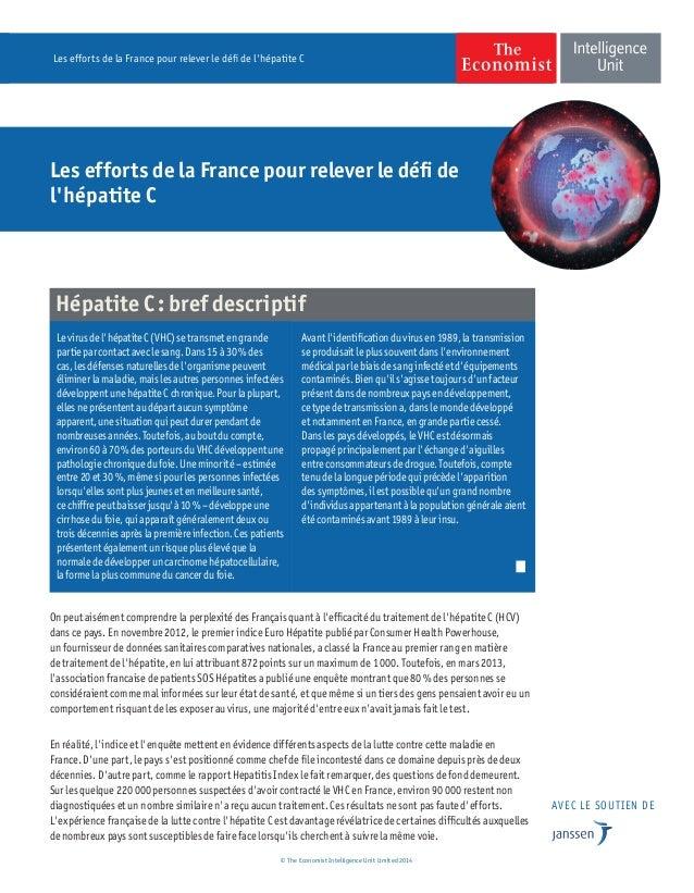 Les efforts de la France pour relever le défi de l'hépatite C On peut aisément comprendre la perplexité des Français quant...