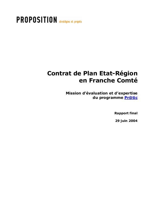 Contrat de Plan Etat-Région  en Franche Comté  Mission d'évaluation et d'expertise  du programme Pr@tic  Rapport final  29...