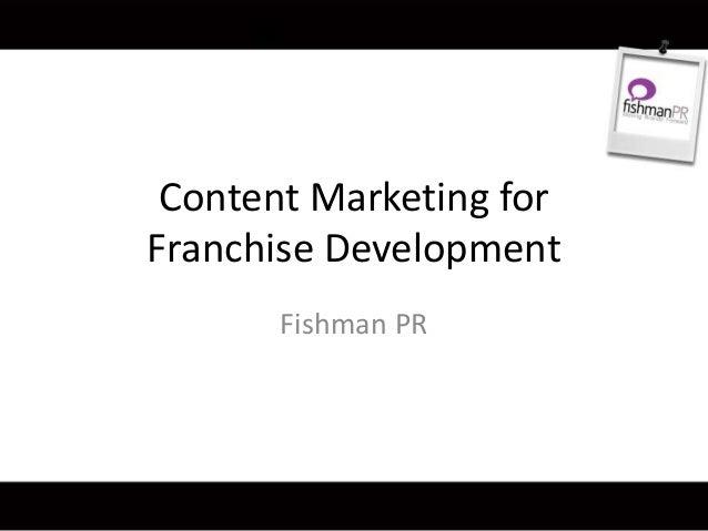 Franchise Sales Marketing: Content Marketing