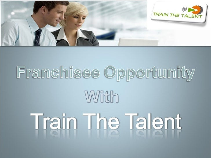 Franchisee of Train The Talent