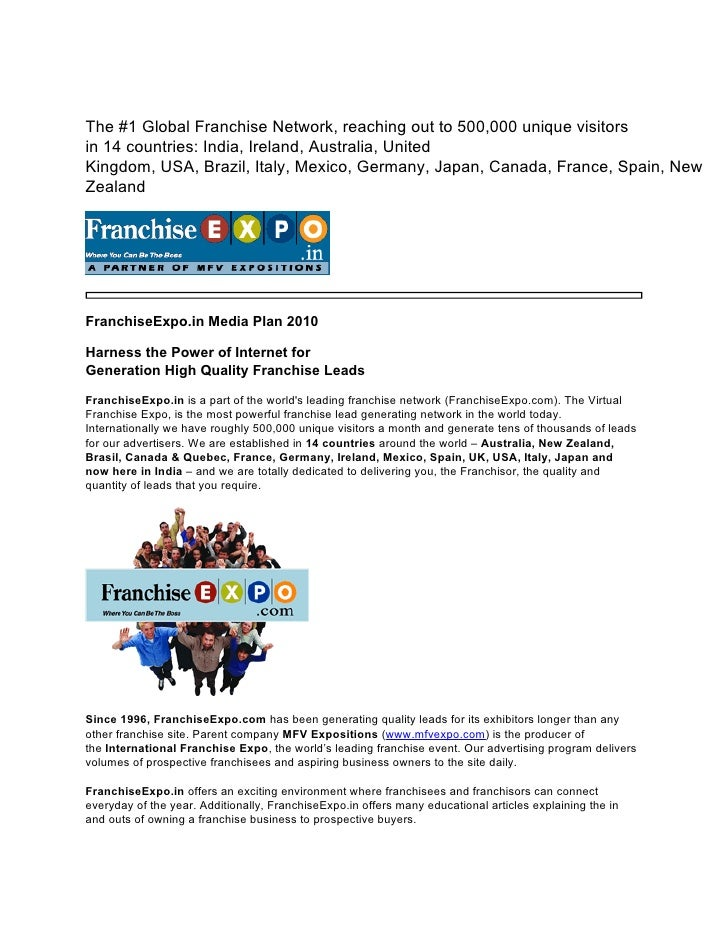 The #1 Global Franchise Network, reaching out to 500,000 unique visitors in 14 countries: India, Ireland, Australia, Unite...