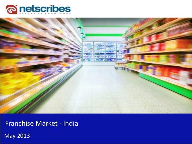 Franchise Market - IndiaMay 2013