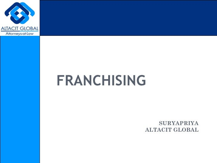FRANCHISING SURYAPRIYA ALTACIT GLOBAL