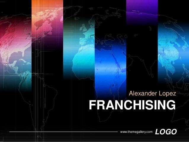 Alexander LopezFRANCHISING   www.themegallery.com   LOGO