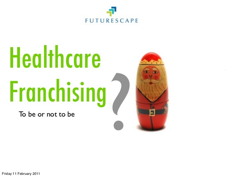 Franchising Healthcare