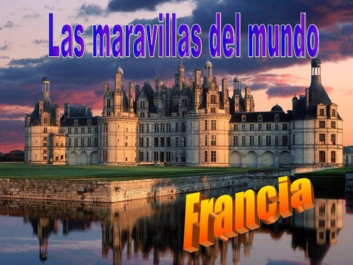 Francia Las maravillas del mundo