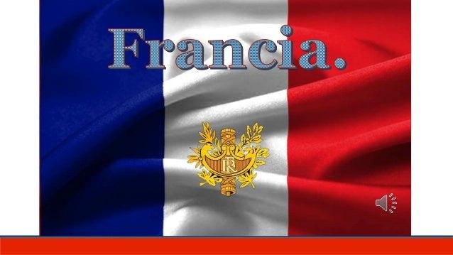 PAÍS. Oficialmente República Francesa, miembro de la Unión Europea, constituido en Estado social y democrático de derecho ...