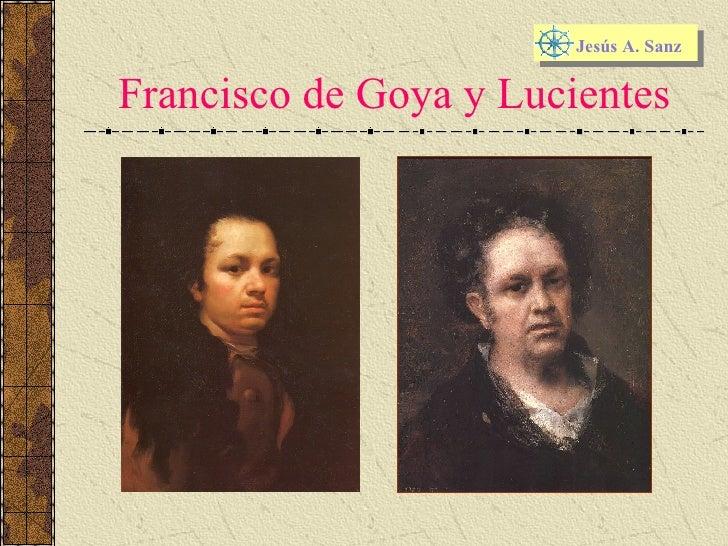 Francisco de Goya y Lucientes Jesús A. Sanz