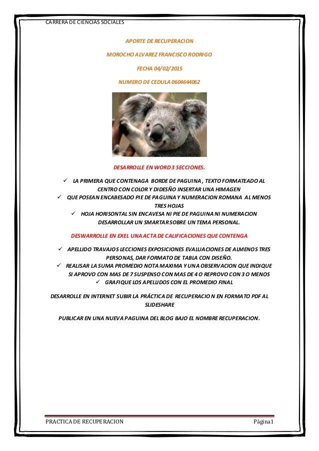 CARRERA DE CIENCIASSOCIALES PRACTICA DE RECUPERACION Página1 APORTE DE RECUPERACION MOROCHO ALVAREZ FRANCISCO RODRIGO FECH...