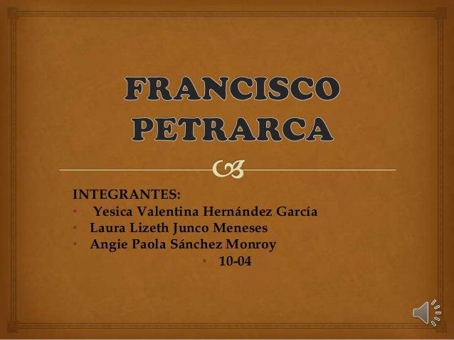 INTEGRANTES: • Yesica Valentina Hernández García • Laura Lizeth Junco Meneses • Angie Paola Sánchez Monroy • 10-04