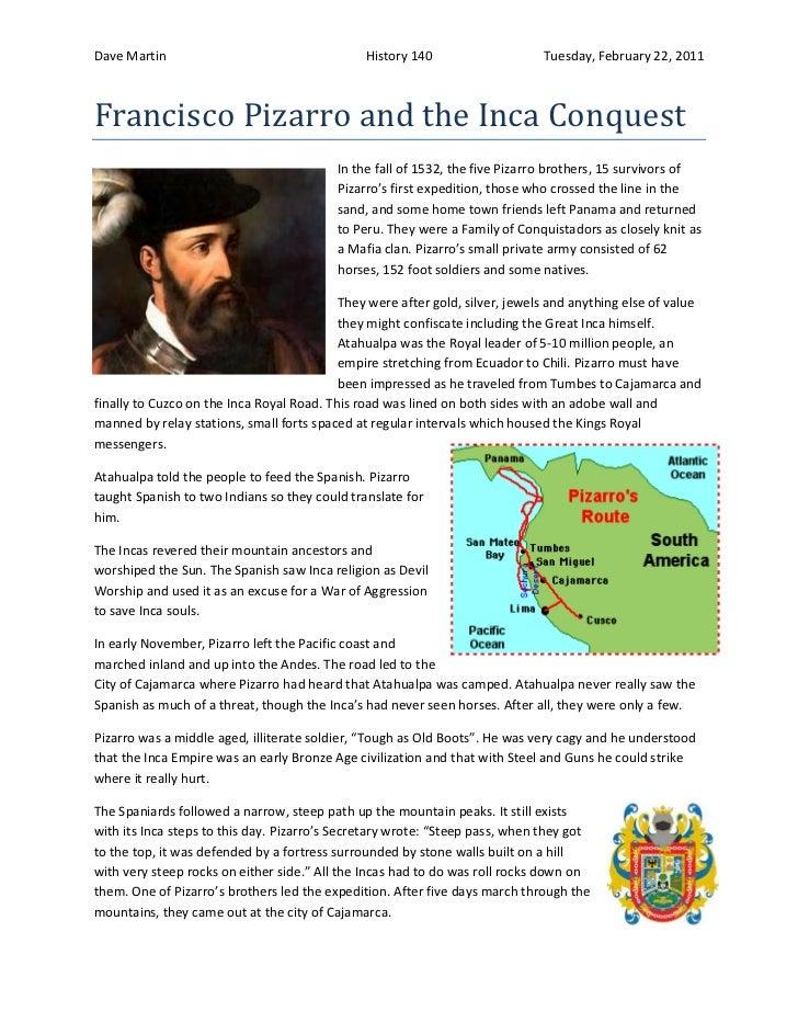 Dave Martin                                    History 140                    Tuesday, February 22, 2011Francisco Pizarro ...