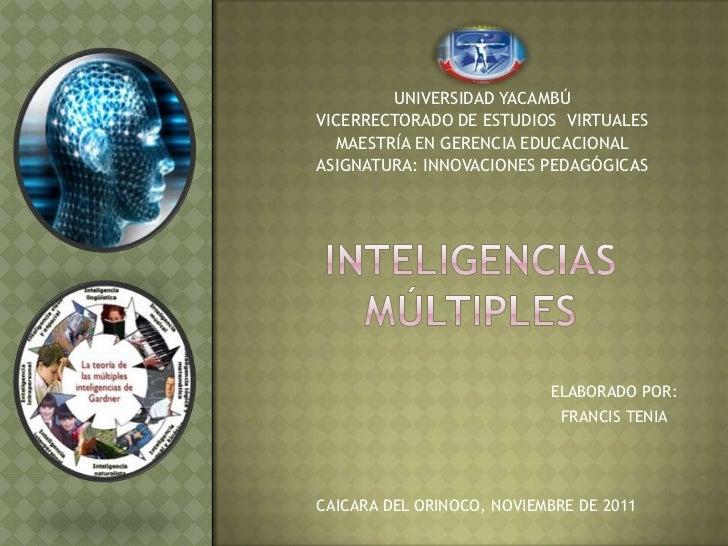 UNIVERSIDAD YACAMBÚVICERRECTORADO DE ESTUDIOS VIRTUALES  MAESTRÍA EN GERENCIA EDUCACIONALASIGNATURA: INNOVACIONES PEDAGÓGI...