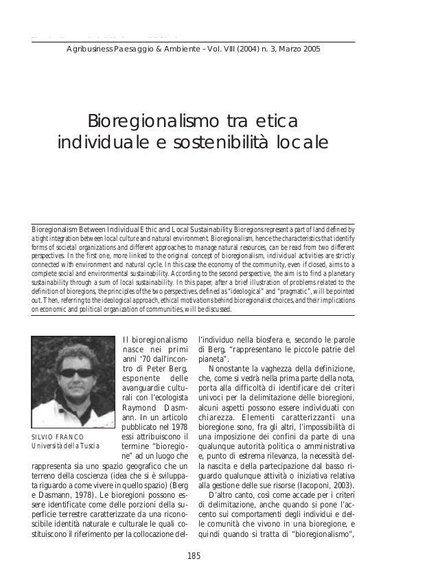 Bioregionalismo tra etica individuale e sostenibilità locale              Agribusiness Paesaggio & Ambiente -- Vol. VIII (...