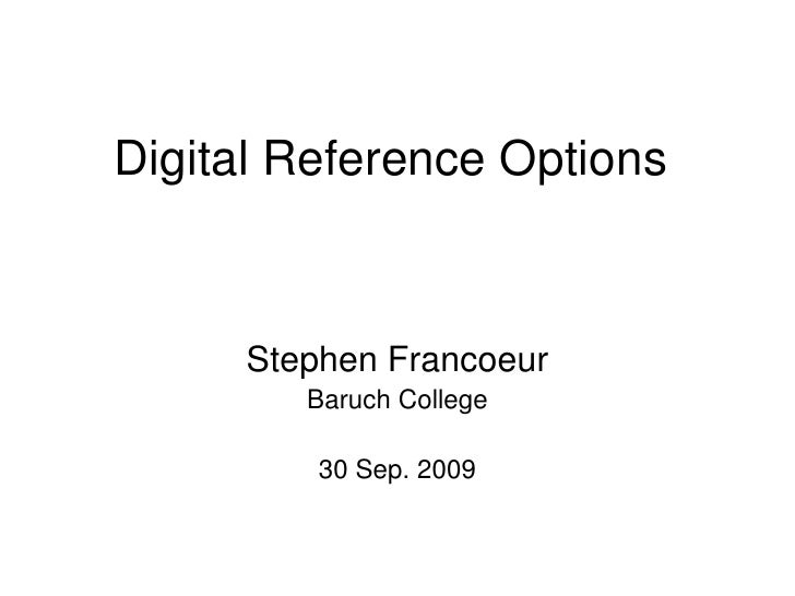 Digital Reference Options