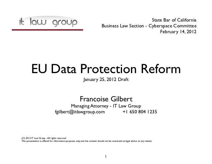 Francoise Gilbert Proposed EU Data Protection Regulation-20120214