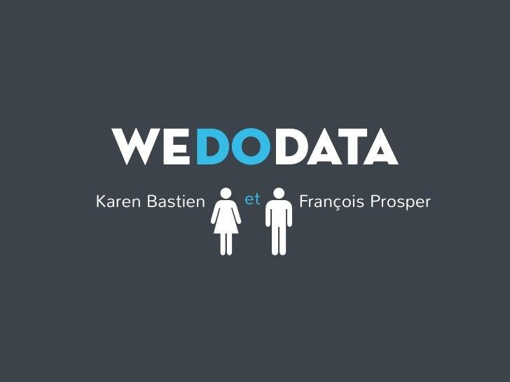 Karen Bastien   et   François Prosper