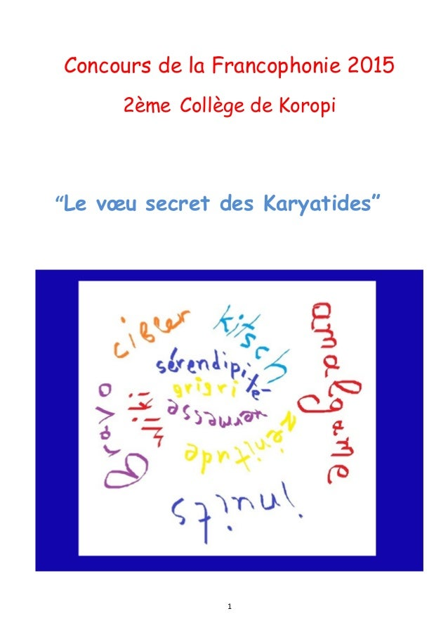 1         Concours de la Francophonie 2015 2ème Collège de Koropi                           ...