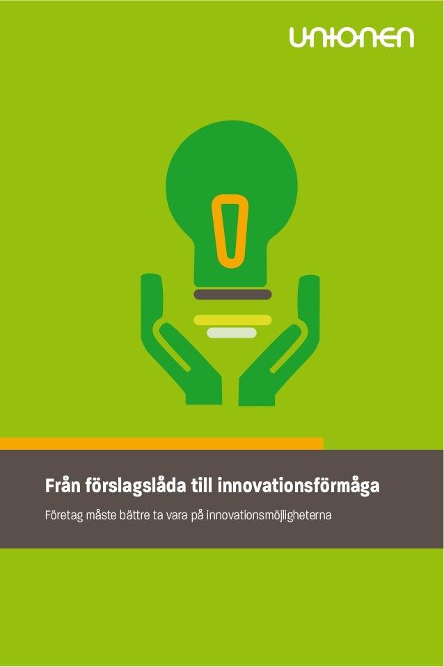 Från förslag till innovationsförmåga