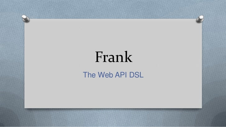 Frank: The Web API DSL
