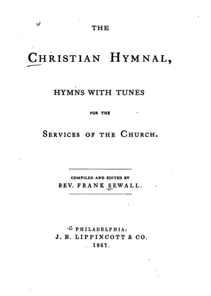 Frank sewall-the-christian-hymnal-hymns-with-tunes-philadelphia-1867