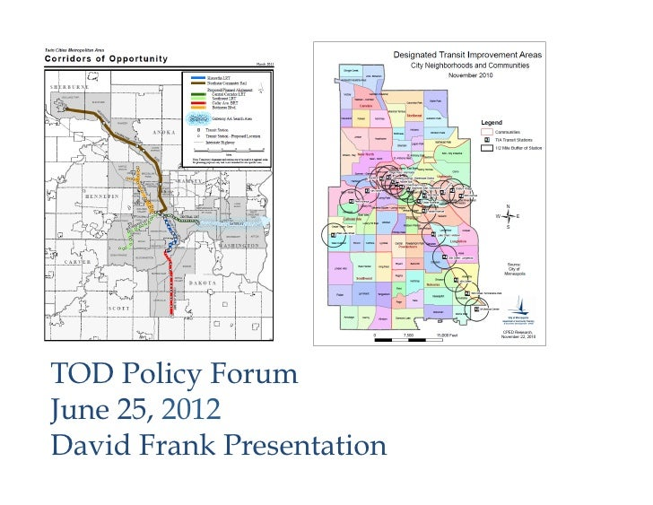 Policy Forum Series: Frank - TOD Policy Forum Central Corridor Presentation