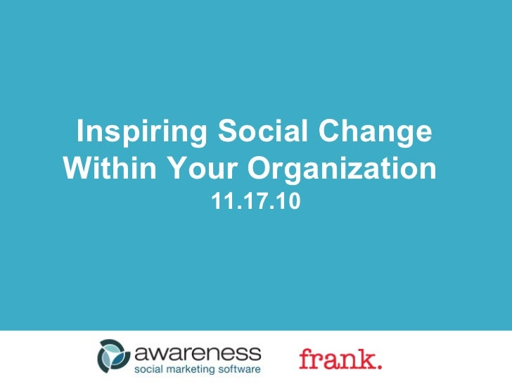 Inspiring Social Change in Organizations