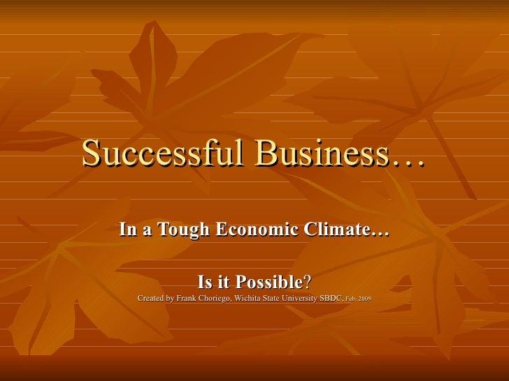 Tough Economic Climate