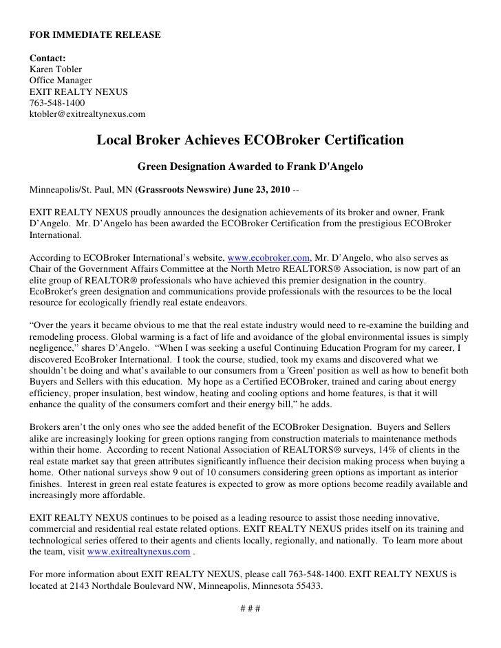FOR IMMEDIATE RELEASE  Contact: Karen Tobler Office Manager EXIT REALTY NEXUS 763-548-1400 ktobler@exitrealtynexus.com    ...