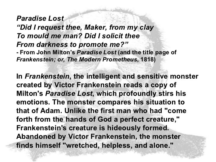 "monstrous philosophy the modern prometheus paradise 512 quotes from frankenstein: 'nothing is so painful to the human mind as a  great and  tags: dead, frankenstein, horror, killer, mary-shelley, monster, person   ""it was the secrets of heaven and earth that i desired to learn and whether it  was."
