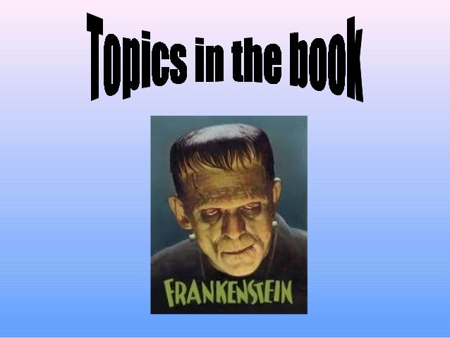 Frankenstein essay topics