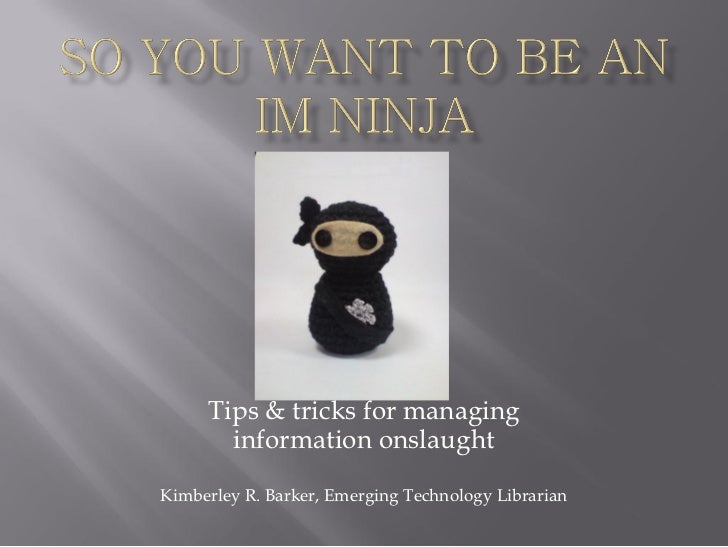 The Information Management Ninja