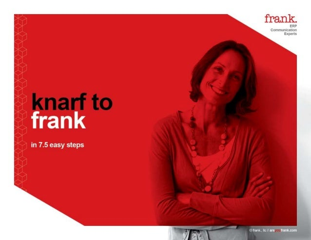 frankFILES - KNARF to frank in 7.5 easy steps