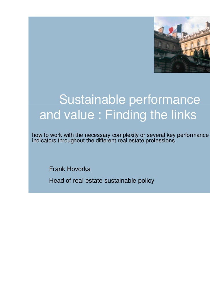 Sustainable performance  and value : Finding the linkshow to work with the necessary complexity or several key performance...