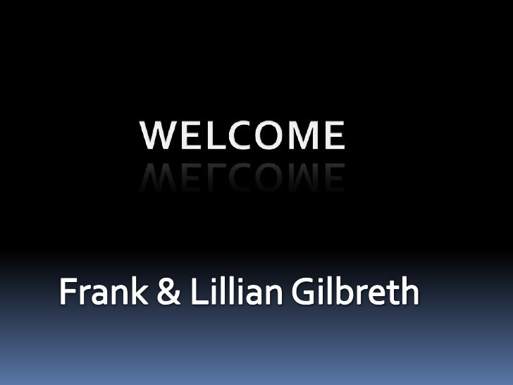 Frank & Lillian Gilbreth