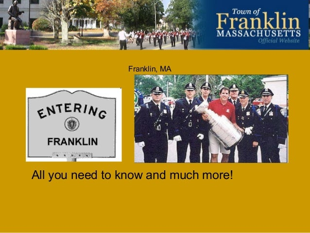 Franklin, MA  All you need to know and much more!