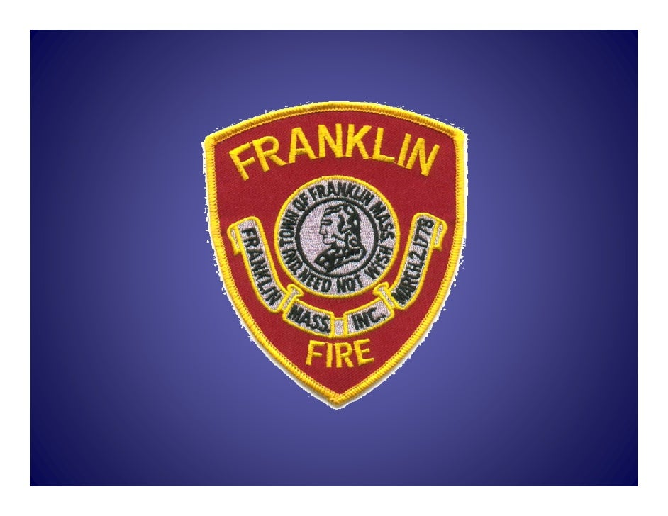 Franklin Fire Department   Budget Presentation      Fiscal Year 2011