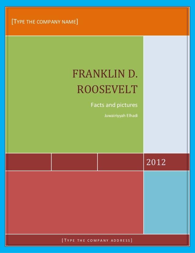 JUWAIRIYYAH ELHADI[TYPE THE COMPANY NAME]                             FRANKLIN D.                              ROOSEVELT  ...