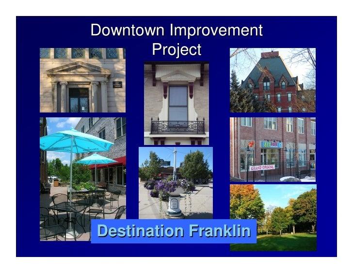 Downtown Improvement        Project     Destination Franklin