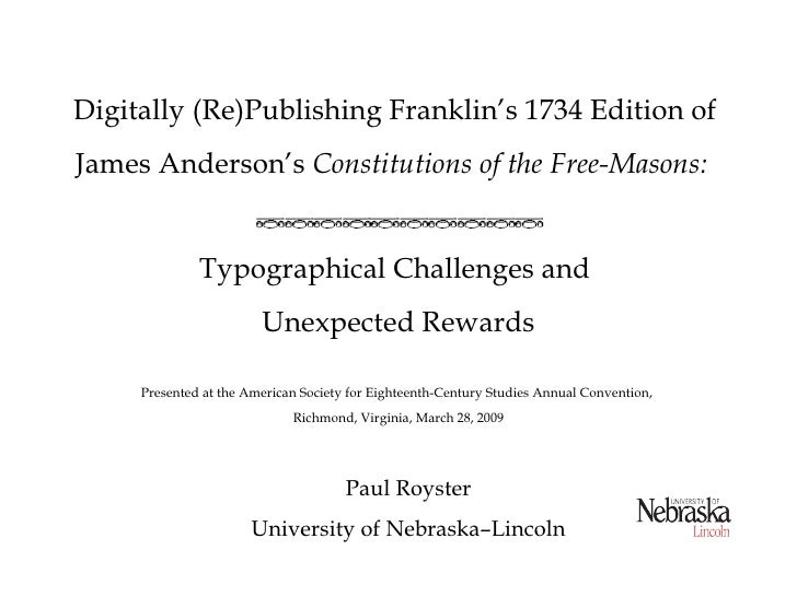 Digitally (Re)Publishing Franklin's 1734 Edition of James Anderson's Constitutions of the Free-Masons:                 Typ...