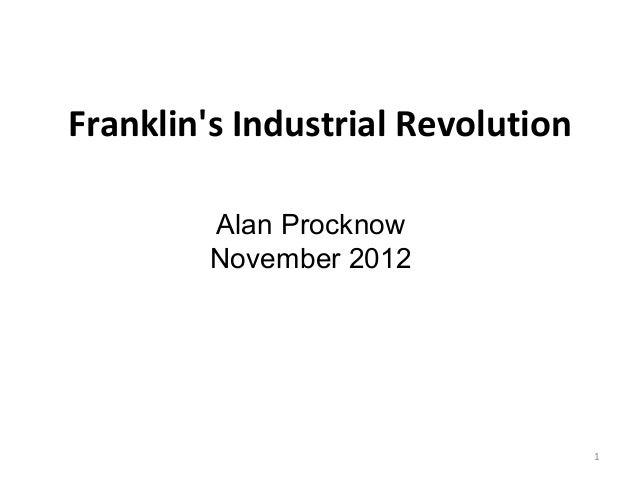 Franklin's role in  the industrial revolution presentation