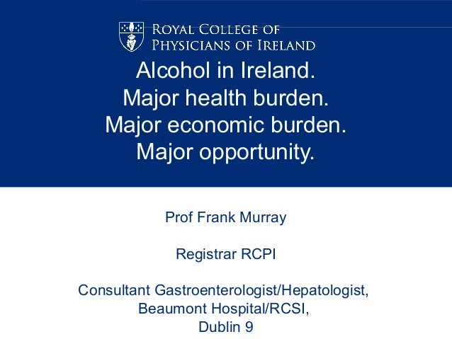 Alcohol-related harm in Ireland - a health perspective