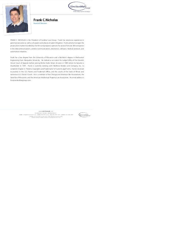 Frank C.Nicholas                                   Board of DirectorsFRANK C. NICHOLAS is the President of Cardinal Law Gr...