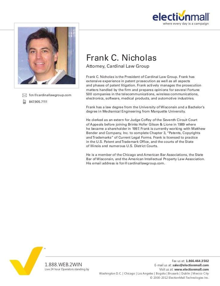 Frank C. Nicholas                                         Attorney, Cardinal Law Group                                    ...