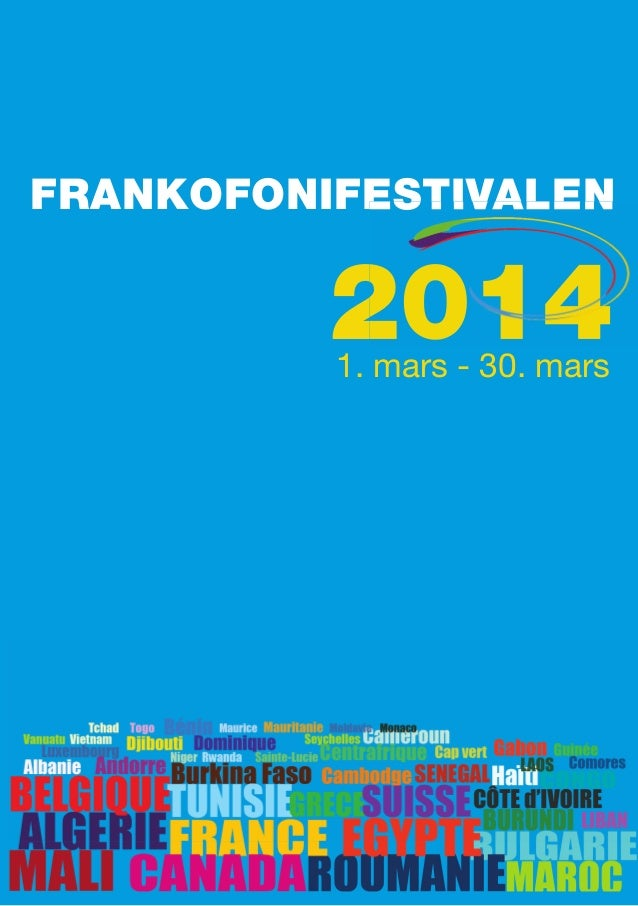 FRANKOFONIFESTIVALEN  2014 1. mars - 30. mars