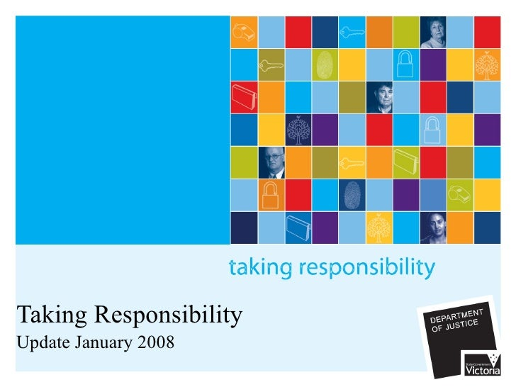 Taking Responsibility Update January 2008