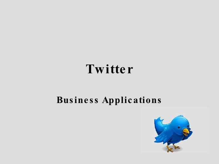 Twitter Business Applications
